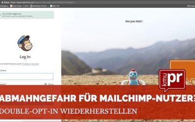 Abmahngefahr für Mailchimp-Nutzer? Double-Opt-In wiederherstellen