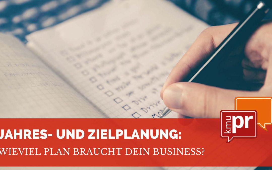 Jahres- und Zielplanung: Wieviel Plan braucht Dein Business?